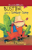 Buster Goes to Cowboy Camp, Denise Fleming