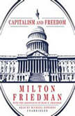Capitalism and Freedom, Milton Friedman