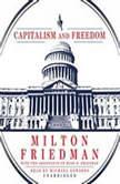 Capitalism and Freedom, Milton Friedman