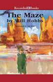 The Maze, Will Hobbs
