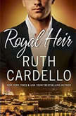 Royal Heir, Ruth Cardello