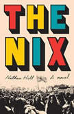 The Nix, Nathan Hill