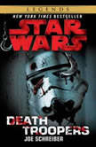 Death Troopers: Star Wars, Joe Schreiber