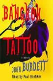 Bangkok Tattoo, John Burdett