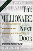 The Millionaire Next Door The Surprising Secrets Of Americas Wealthy, Thomas J. Stanley