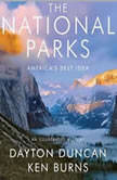 The National Parks America's Best Idea, Dayton Duncan