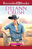 Cowboy Charming, Dylann Crush