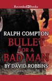 Ralph Compton  Bullet For a Bad Man, Ralph Compton