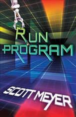 Run Program, Scott Meyer