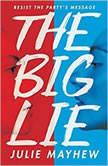 The Big Lie, Julie Mayhew