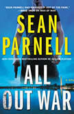 All Out War A Novel, Sean Parnell