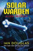 Alien Secrets, Ian Douglas