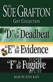 "Sue Grafton DEF Gift Collection ""D"" Is for Deadbeat, ""E"" Is for Evidence, ""F"" Is for Fugitive, Sue Grafton"