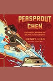 Peasprout Chen, Future Legend of Skate and Sword, Henry Lien