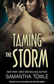 Taming the Storm, Samantha Towle