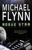 Rogue Star, Michael Flynn