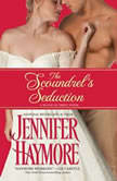 The Scoundrel's Seduction House of Trent: Book 3, Jennifer Haymore