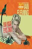 For Your Eyes Only, Ian Fleming