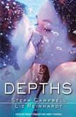 Depths, Steph Campbell