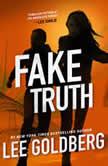Fake Truth, Lee Goldberg