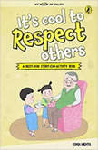 Its Cool to Respect Others, Sonia Mehta