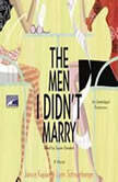 The Men I Didn't Marry, Janice Kaplan
