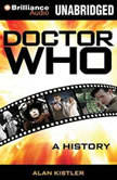 Doctor Who A History, Alan Kistler