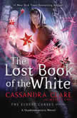 The Lost Book of the White, Cassandra Clare