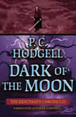 Dark of the Moon, P.C. Hodgell