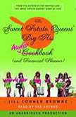The Sweet Potato Queens BigAss Cookbook and Financial Planner