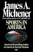Sports in America, James A. Michener