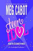 Teen Idol, Meg Cabot