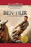 Ben-Hur A Tale of the Christ, Carol Wallace