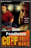 Copp For Hire, Don Pendelton