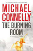 The Burning Room, Michael Connelly