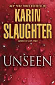 Unseen, Karin Slaughter