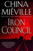 Iron Council, China Mieville