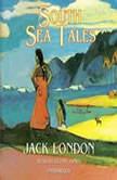 South Sea Tales, Jack London