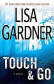 Touch & Go, Lisa Gardner