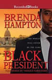 Black President The World Will Never Be the Same, Brenda Hampton
