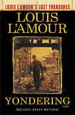 Yondering, Louis L'Amour