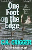 One Foot On The Edge, C.K. Crigger