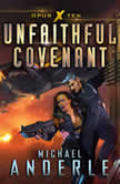 Unfaithful Covenant, Michael Anderle
