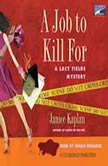 A Job to Kill For, Janice Kaplan