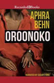 Oroonoko, Aphra Behn