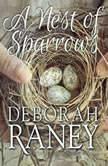 A Nest of Sparrows, Deborah Raney