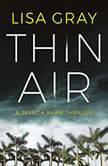Thin Air, Lisa Gray