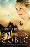 Lonestar Homecoming, Colleen Coble