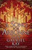 A Song for Arbonne, Guy Gavriel Kay
