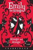 Emily the Strange: Stranger and Stranger, Rob Reger